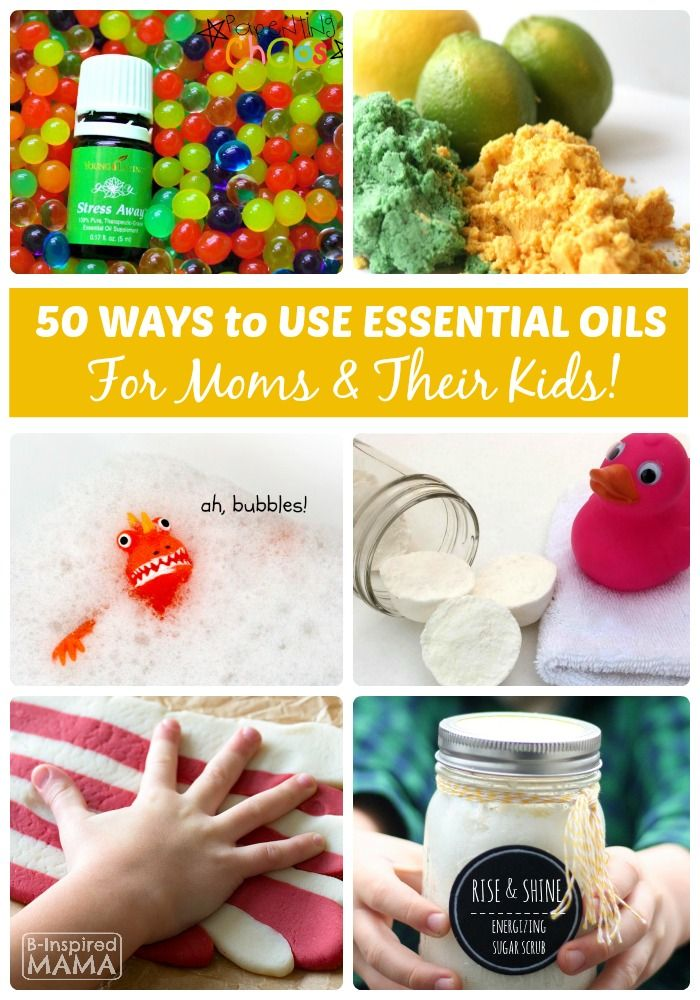 50 Awesome Essential Oil Uses for Moms and Kids at B-Inspired Mama