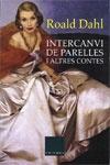 Intercanvi de Parelles i altres contes, de Roald Dahl