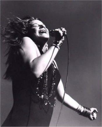 Obviously. Janis Joplin