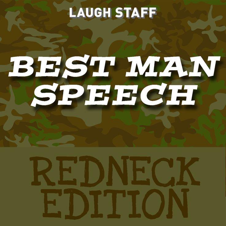Funny Best Man Speech Redneck Edition ExamplesWedding