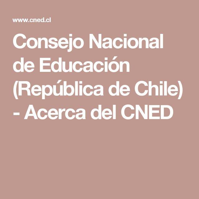 Consejo Nacional de Educación (República de Chile) - Acerca del CNED