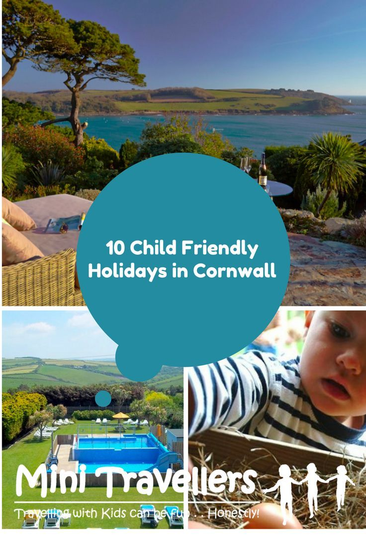 10 Child Friendly Holidays in Cornwall www.minitravellers.co.uk Cornwall is always a firm favourite with our readers and we have had lots of reviews submitted. If you are looking for a child friendly family holiday in Cornwall this year, or next, why not