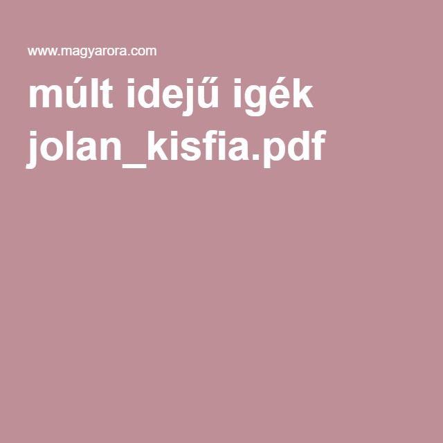 múlt idejű igék jolan_kisfia.pdf