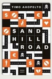 Sand Hill Road. Timo Ahopelto. 2013