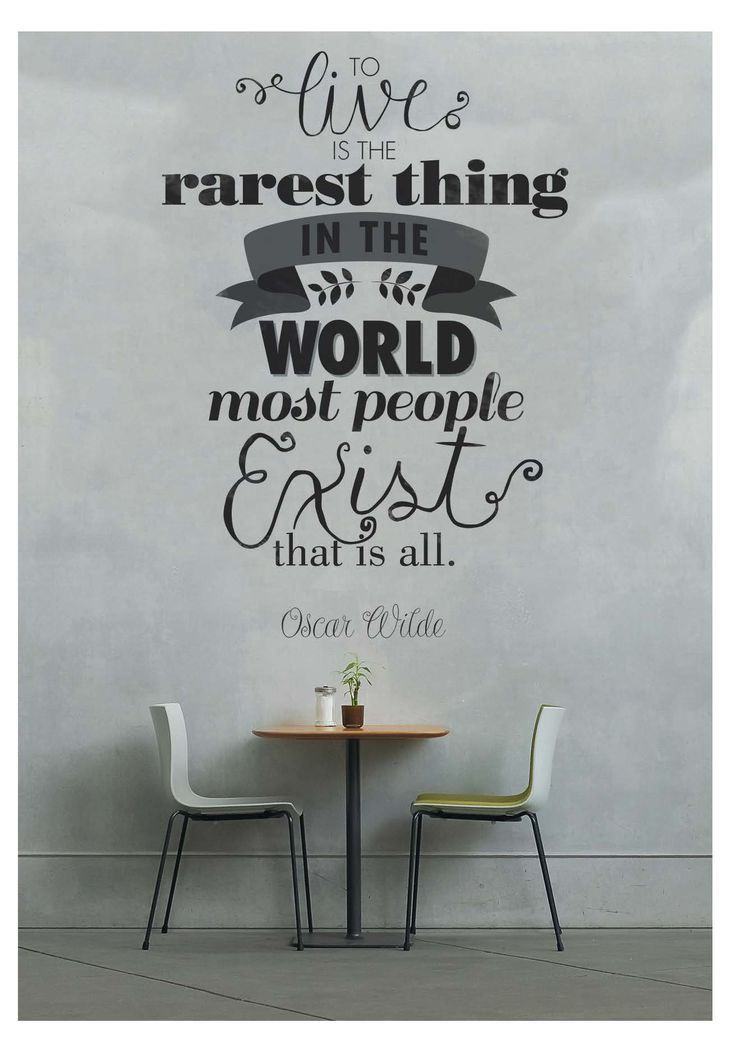 """""""To live is the rarest thing in the world most people exist that is all""""  Card by Zoë Maika"""