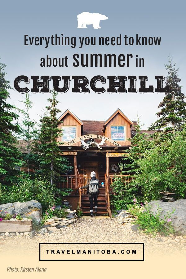 The ULTIMATE guide to summer in Churchill, Manitoba | Plan Your Trip