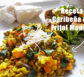 Receta Caribeña de Frijol Mungo, acompañado de ñame al coco