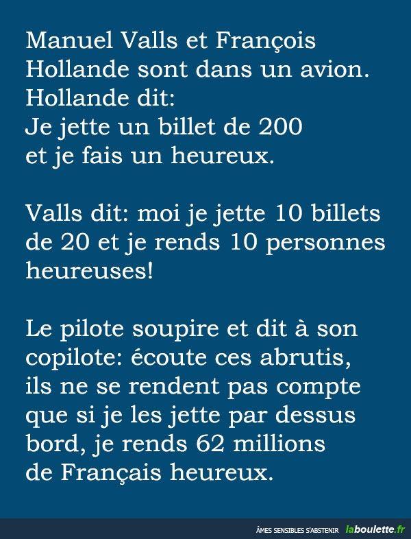Manuel Valls et François Hollande sont dans un avion... | LABOULETTE.fr - Les meilleures images du net!