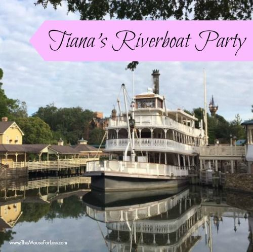 Tiana's Riverboat Party & Ice Cream Social at Walt Disney World's Magic Kingdom. | Details about the party, parade viewing, characters and menu.