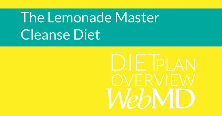 http://www.webmd.com/diet/lemonade-master-cleanse-diet?ecd=soc_pin_02012015_newdiet_lemonademaster Celebrities including Beyoncé have used this diet. But it's far from the principles of healthy eating, and the results aren't likely to last.    The Lemonade Diet, also called the Master Cleanse, is a liquid-only diet consisting of three things: a lemonade-like beverage, salt-water drink, and herbal laxative tea. #diet #lemonadediet #mastercleanse