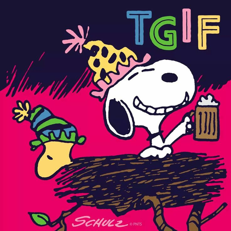 TGIF - Snoopy and Woodstock Wearing Party Hats Sitting in a Giant Nest With Snoopy Raising a Mug of Root Beer
