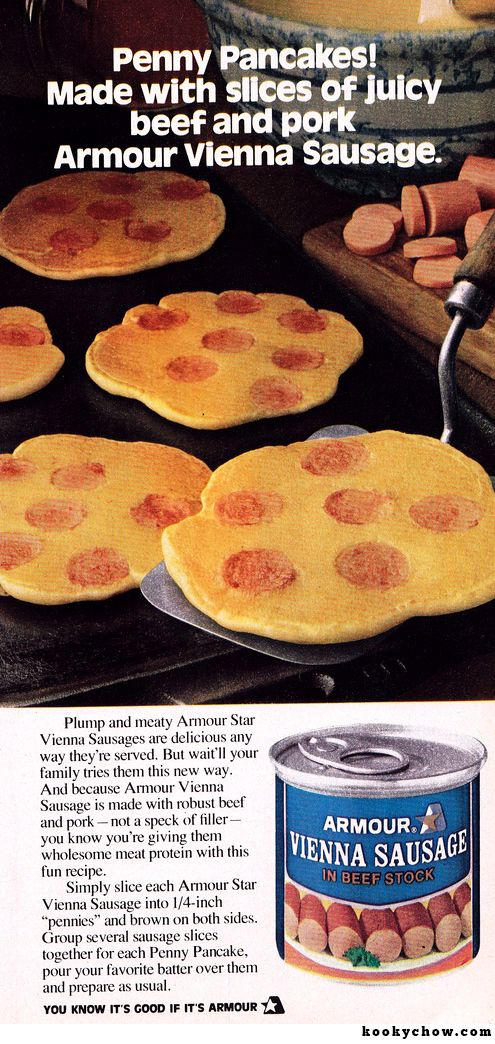 """Penny Pancakes!  With Vienna Sausages!  """"Wait'll your family tries them this new way."""""""