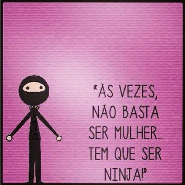 Bem eu hahaha #ninja