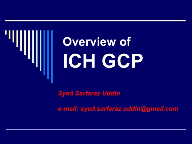 ich-gcp by PAREXEL International Clinical Research via Slideshare