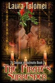 The Pirate's Surrender, Soulmate Series #2