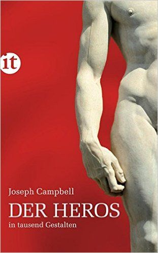 Der Heros in tausend Gestalten (insel taschenbuch): Amazon.de: Joseph Campbell, Karl Koehne: Bücher
