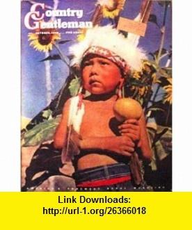 Country Gentleman October 1943 (Vol CXIII No 10) Richard Sale, Gertrude Schweitzer, I. A. R. Wylie, Pinto ,   ,  , ASIN: B002NLU92I , tutorials , pdf , ebook , torrent , downloads , rapidshare , filesonic , hotfile , megaupload , fileserve