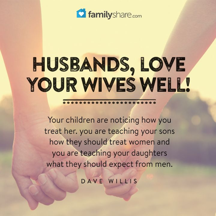 Loving Your Wife Quotes: Best 25+ Husbands Love Your Wives Ideas On Pinterest