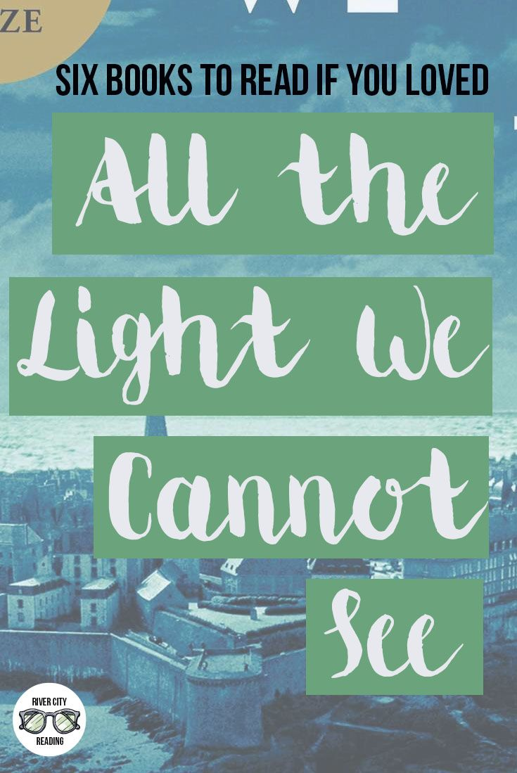 Books To Read If You Loved Anthony Doerr's All The Light We Cannot See   River