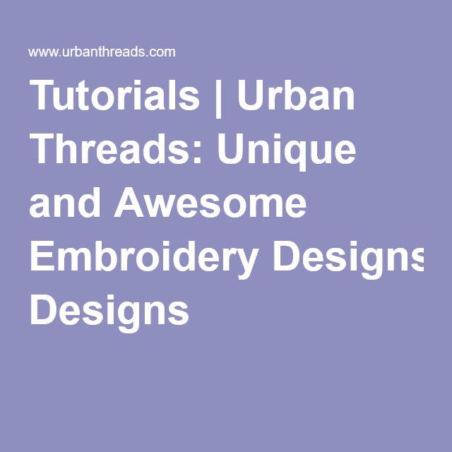 Machine Embroidery Tutorials at Urban Threads