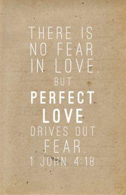 So true!: John 4 18, Bible Quotes, 1 John, Perfect Love, Tattoo Quotes, John418, A Tattoo, Love Quotes, Bible Ver