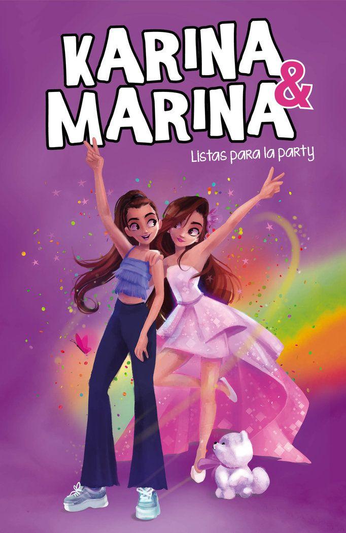 KARINA Y MARINA 4 LISTAS PARA LA PARTY en 2020   Sagas de