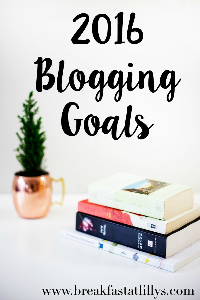Today on Breakfast at Lilly's I am discussing my 2016 blogging goals. I am so ready to tackle the new year head on.