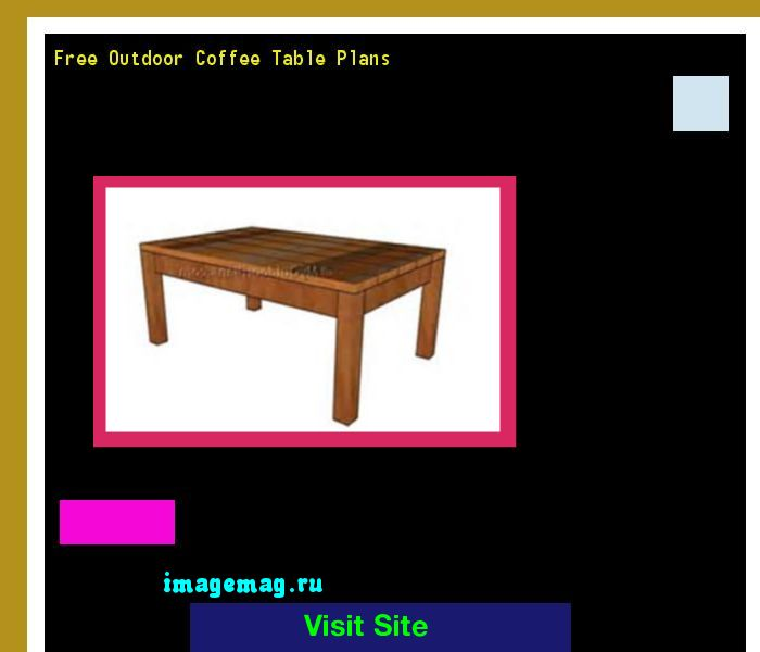 Free Outdoor Coffee Table Plans 184059 - The Best Image Search