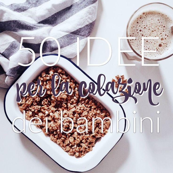 50 idee per la colazione per bambini http://www.babygreen.it/2016/09/50-idee-per-la-colazione-per-bambini/