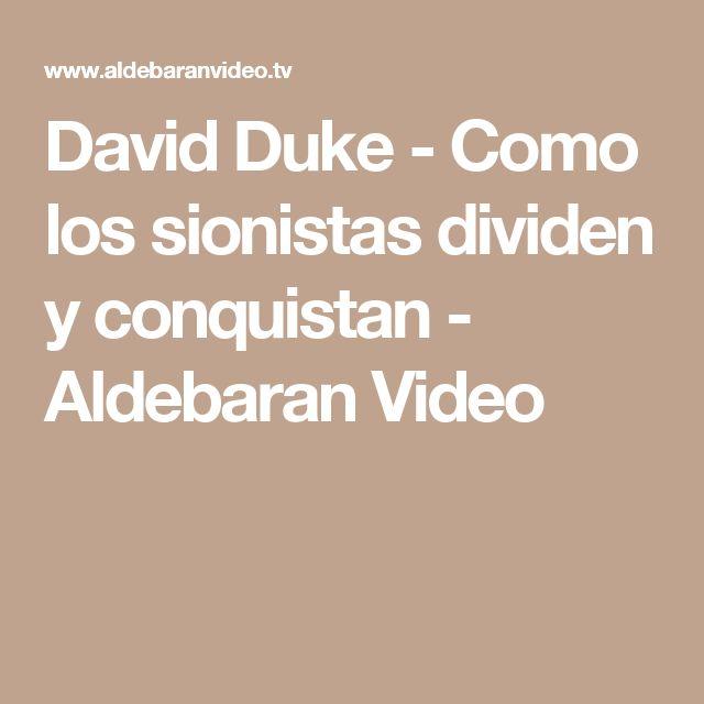 David Duke - Como los sionistas dividen y conquistan - Aldebaran Video