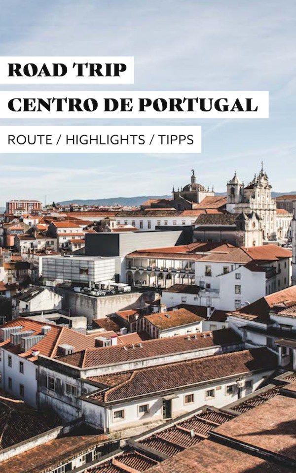 Centro de Portugal ist die perfekte Region für einen Road Trip!