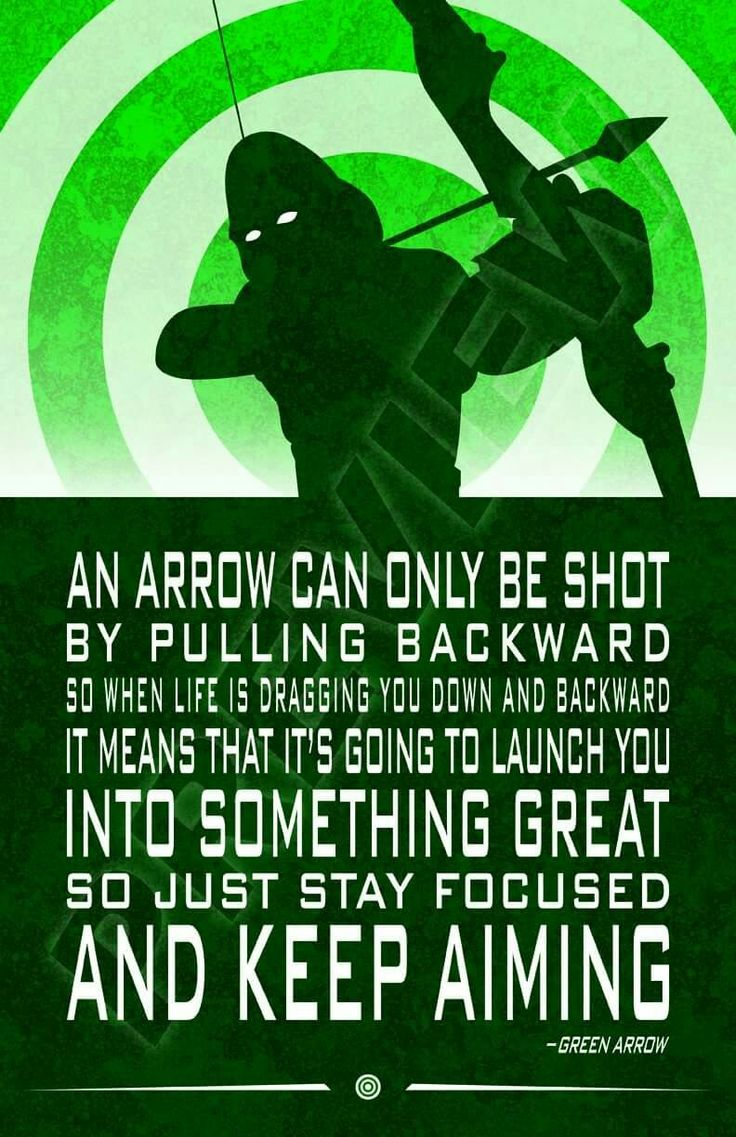 Green Arrow quote. Oliver Queen. DC Comics. Stephen Amell