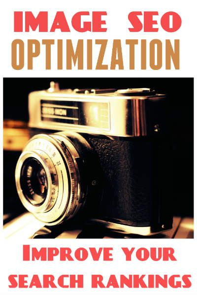 Image SEO Optimization- Improve your search rankings.  #seo #images