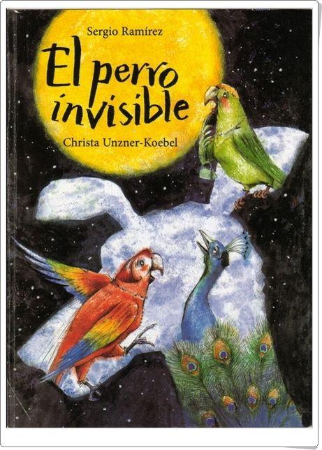 """""""El perro invisible"""" de Sergio Ramírez y Christa Unzner-Koebel"""