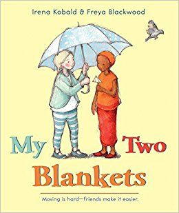 "In this story a girl nicknames Cartwheel travelled from Africa to a new home in Australia. She feels scared but uses her blanket to create a safe place for herself.  Kobald, Irena. (2014). ""My Two Blankets"". Australia. Hardie Grant."