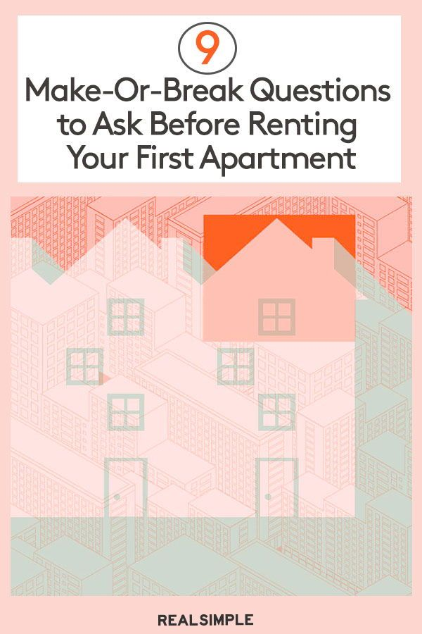 9 Make Or Break Questions To Ask Before Renting Your First