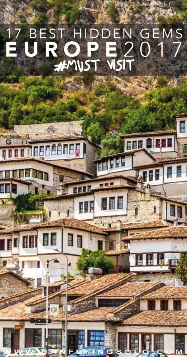 Berat, Albania - - The 17 Best Hidden Places to visit in Europe in 2017