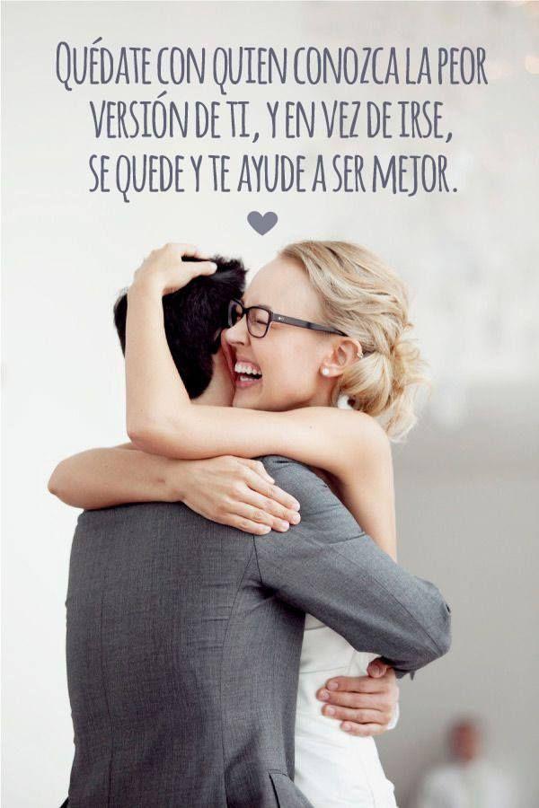 ¡Quédate con él! sweetseasons.com.mx #Frase #amor #Quote #Love #Inspiration
