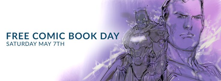 Free Comic Book Day: Why It Matters & Why You Should Attend —   Free Comic Book Day. Record Store Day. Apple Store camp-out sessions. Harry Potter book release parties. What do all of these things have in commo...