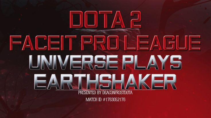 Dota 2 FPL Universe Plays Earthshaker [1763052176]