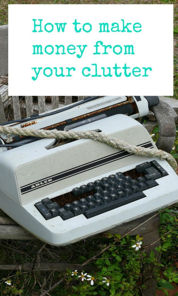 How to make money from your clutter - some simple tips #decluuer #makemoney #frugal #thrifty