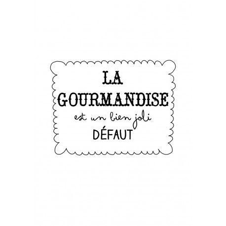 """Tee-shirt fillette blanc """"La gourmandise est un bien joli défaut"""""""