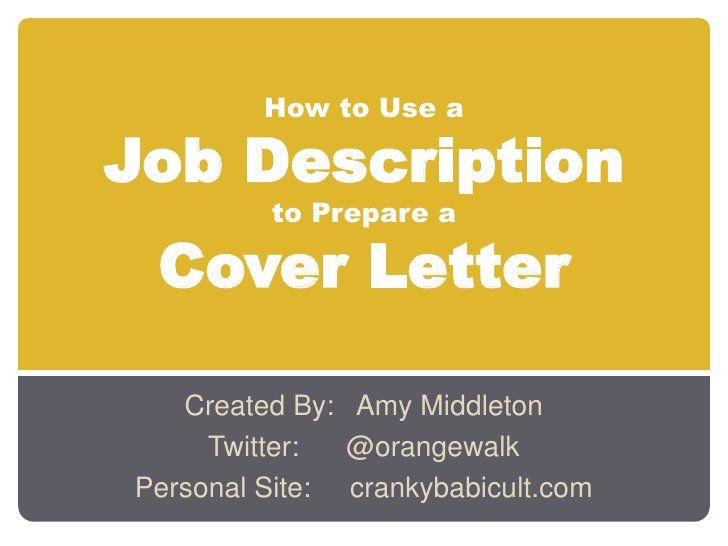 Love this #SlideShare presentation by Amy Middleton about how to Prepare a Cover Letter using a Job Description. I've found that this is one of the best ways to highlight transferrable skills in a relevant way—a great skill for #freelance #writers looking to snag gigs they know they can do, but don't have direct experience with.