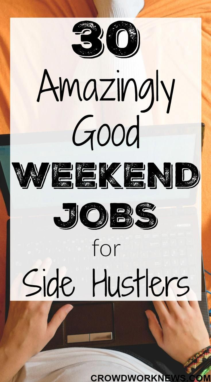 30 amazingly good weekend jobs for side hustlers | stacking paper