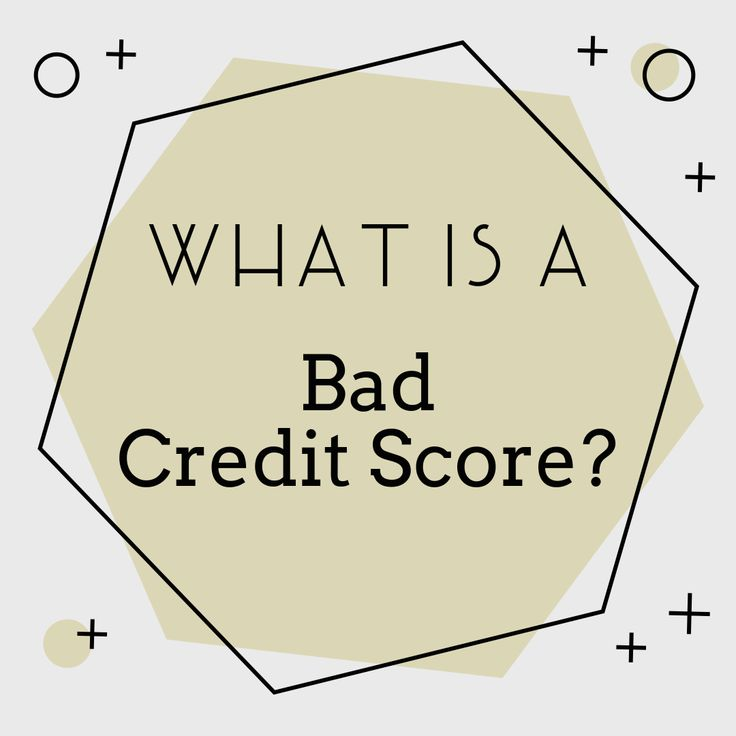 Do i have a bad credit score in 2020 bad credit score