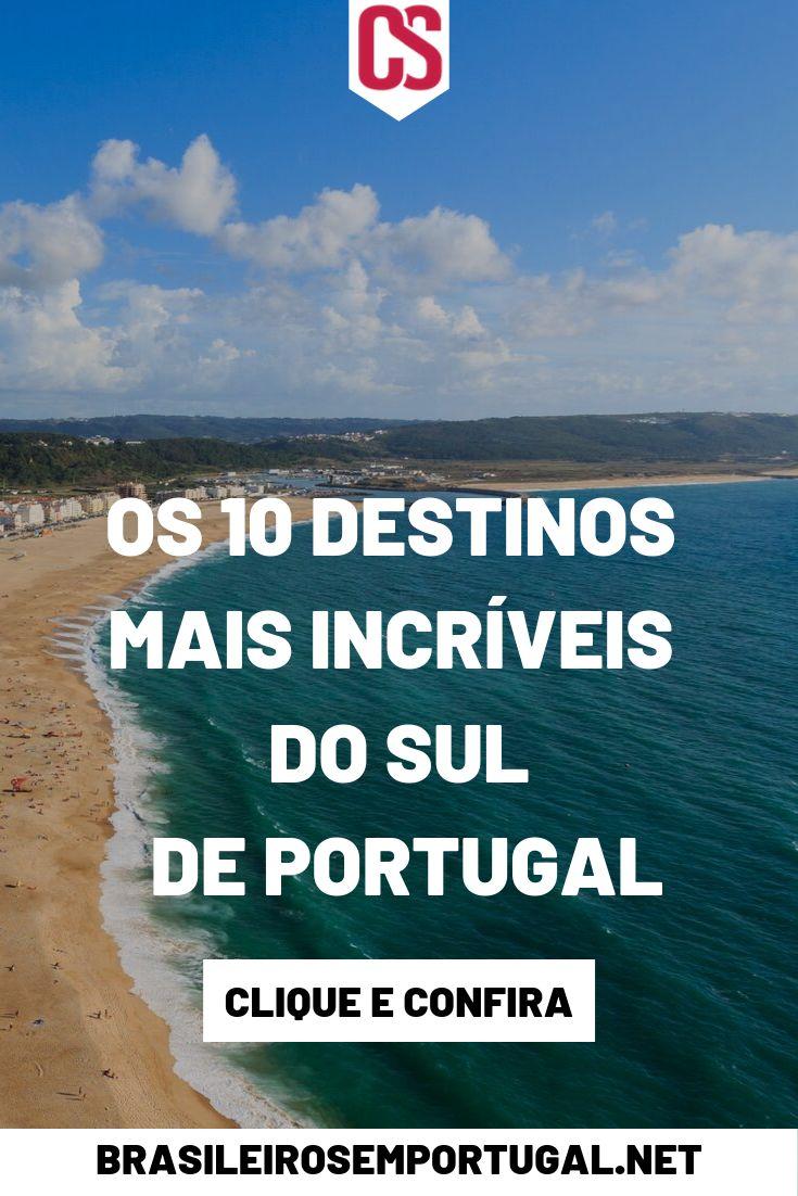Os 10 destinos mais incríveis do sul de Portugal   – Morar em Portugal
