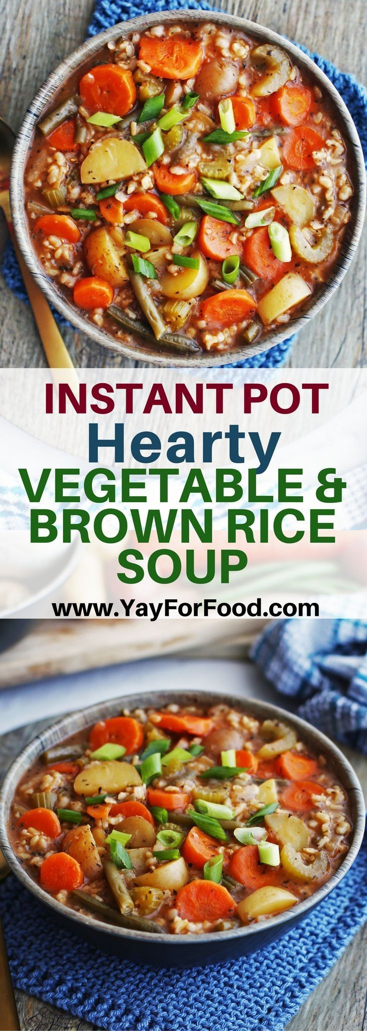 INSTANT POT HEARTY VEGETABLE AND BROWN RICE SOUP Delicious, comforting, and filling. This soup is full of healthy fresh vegetables and fiber-rich brown rice! #soup | #ip | #instantpot | #instantpotrecipes | #vegetablesoup | #vegan | #recipe |#healthyrecipe | #glutenfree | #vegetarian | #dinner