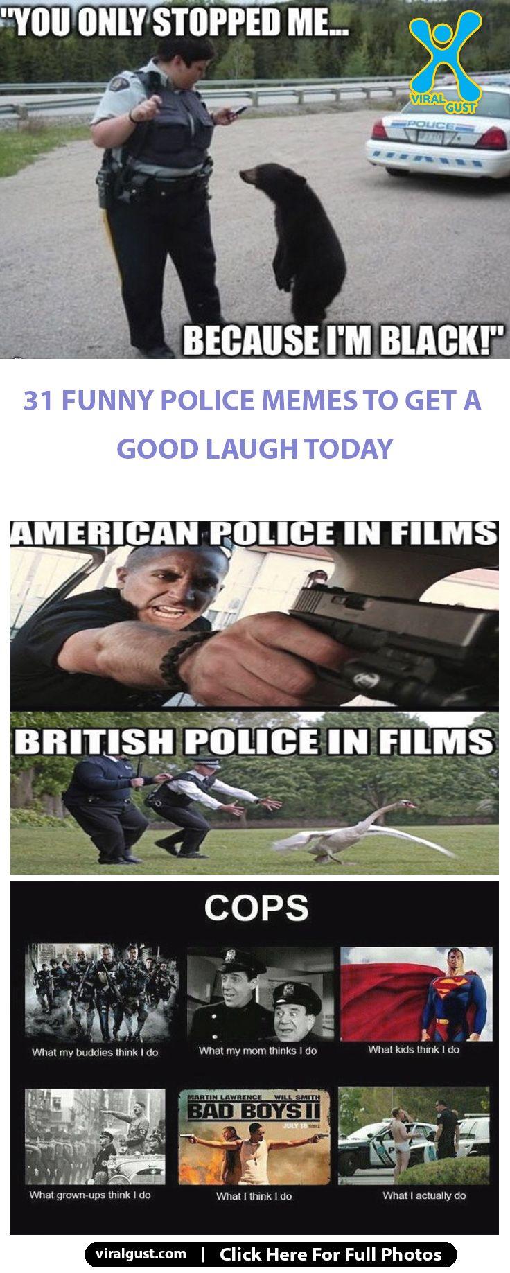 Police Funny Memes Police Humor Police Memes Cops Humor