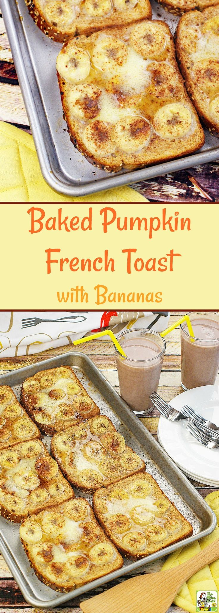 This Baked Pumpkin French Toast with Bananas is a terrific gluten free breakfast recipe. This oven baked French toast recipe is made extra special with chocolate milk. Baked French toast recipes take less time to make and are healthier than frying them in