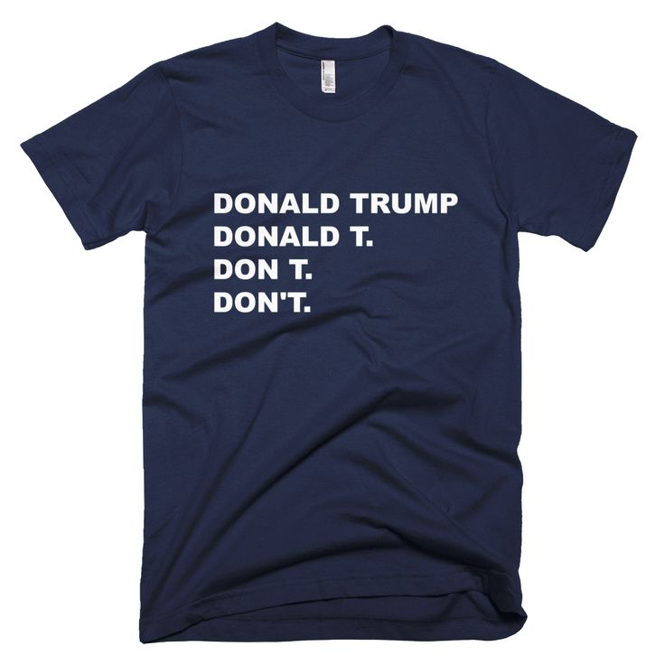 Show your support for voting for someone, anyone, other than Donald Trump. Our t-shirts are 100% fine jersey cotton, although they're so soft and comfortable, you'd swear they're made out of marshmall